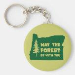 Mayo el bosque sea con usted Oregon Llavero
