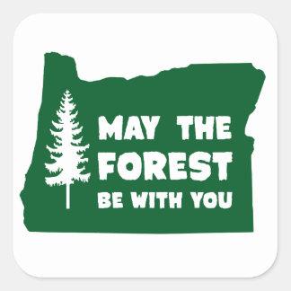 Mayo el bosque sea con usted Oregon Pegatinas Cuadradas Personalizadas