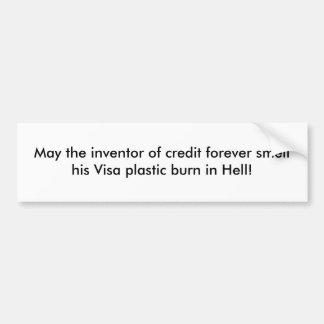 Mayo el inventor del crédito huele para siempre su pegatina para auto