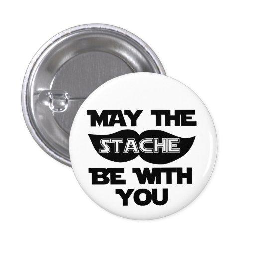 Mayo el Stache esté con usted Pin
