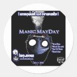 Mayo - primero de mayo maníaco pegatina redonda