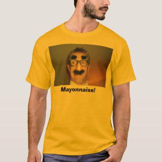 Mayonaisse Madness! T-Shirt