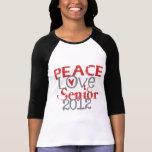 Mayor 2012 del amor de la paz camiseta