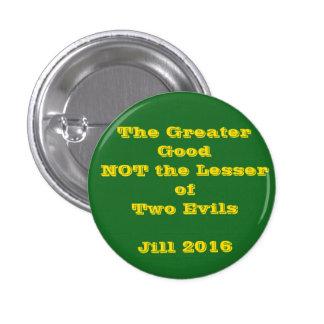 Mayor bueno no poco botón malvado de Jill 2016 Pin Redondo De 1 Pulgada