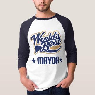 Mayor Gift (Worlds Best) T-Shirt