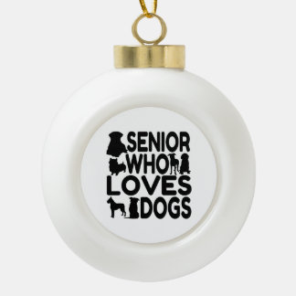 Mayor que ama perros adorno de cerámica en forma de bola