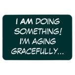 mayores - envejeciendo agraciado imán de vinilo