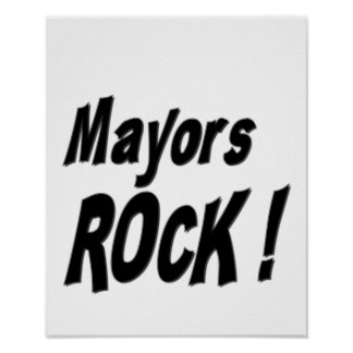 Mayors Rock! Poster Print