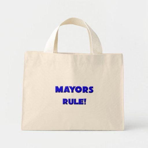 Mayors Rule! Canvas Bags