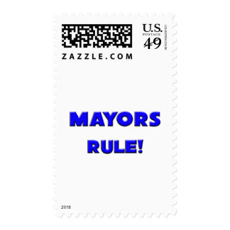 Mayors Rule! Postage Stamp