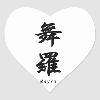 Mayra translated into Japanese kanji symbols. Heart Sticker