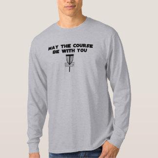 maythecoursebewithyou tee shirt