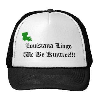 ¡Mazarota de Luisiana… seamos Kuntree!!! Gorra