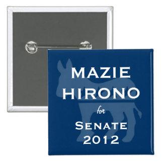 Mazie HIrono para el senado Pins