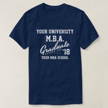 Professional Business MBA Business School Graduation Customizable Shirt