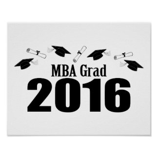 MBA Grad Class Of 2016 Caps And Diplomas (Black) Poster
