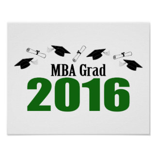 MBA Grad Class Of 2016 Caps And Diplomas (Green) Poster