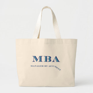 MBA Manager By Accident Canvas Bags
