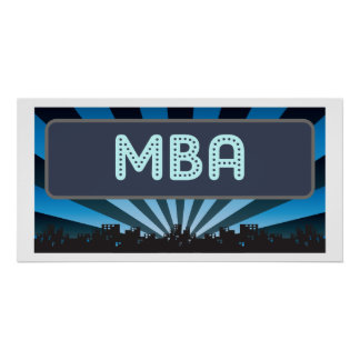 MBA Marquee Poster