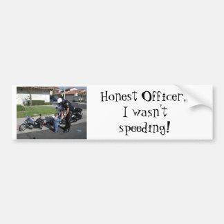 mc cop, Honest Officer,, I wasn't speeding! Car Bumper Sticker