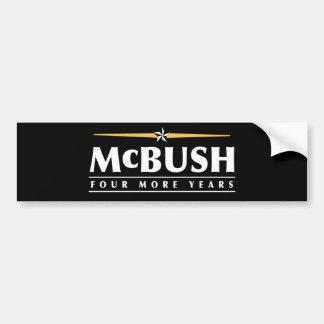 McBush, four more years! Bumper Sticker