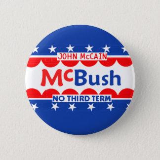 McBUSH NO THIRD TERM Button