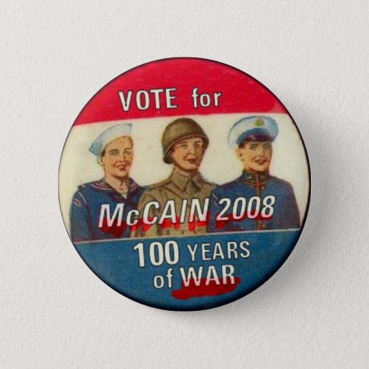 McCain 100 Year War Button (Version)