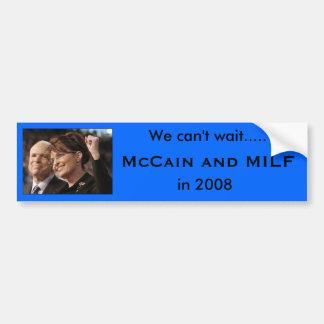 McCain and MILF, 2008 Car Bumper Sticker