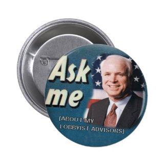 McCain Ask Me Lobbyists Button