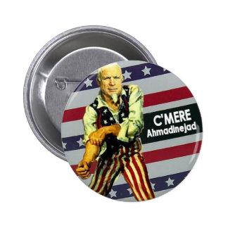 McCain/botón de Ahmadinejad Pin Redondo De 2 Pulgadas