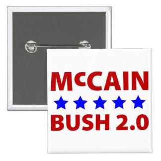 McCain Bush 2.0 Pin