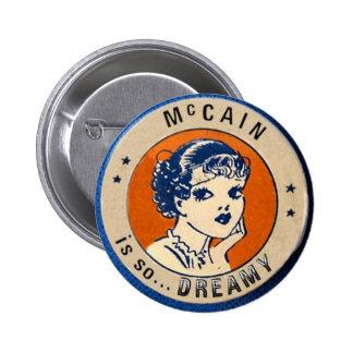 McCain es tan… botón soñador Pin Redondo De 2 Pulgadas
