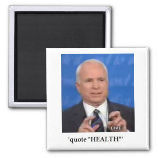 McCain Finger Quotes Magnet