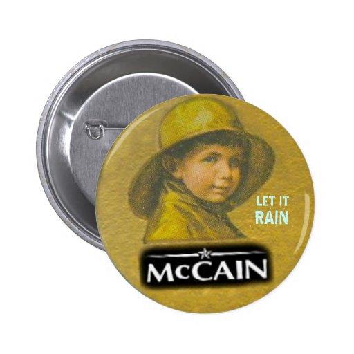 McCain Let It Rain Button