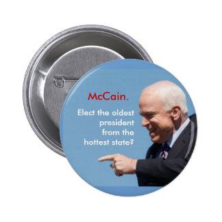 McCain, McCain., elige el más viejo presidentfrom… Pin Redondo 5 Cm