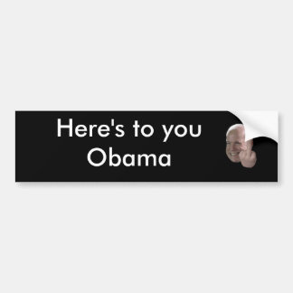 mccain-middle-finger-01, Here's to you Obama Bumper Sticker