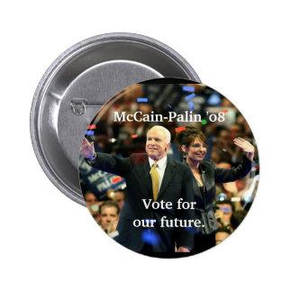 McCain-Palin '08, voto para nuestro futuro Pin
