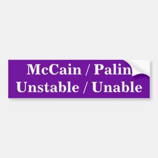 McCain/Palin inestable/incapaz Pegatina Para Auto