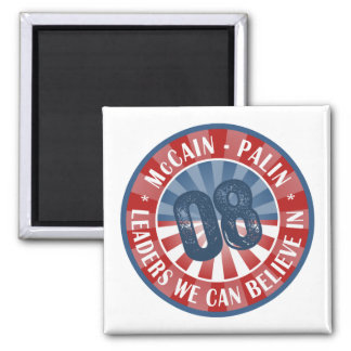 McCain Palin Leaders we can believe in 2 Inch Square Magnet