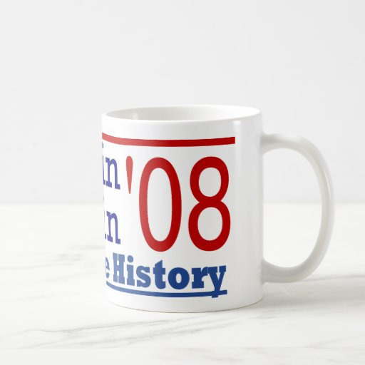 McCain Palin Make History Mug