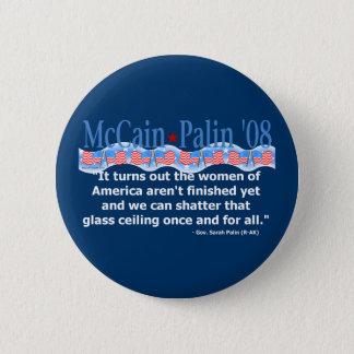 McCain Palin Shatter That Glass Ceiling Button