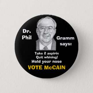 McCain/ Phil Gramm Button