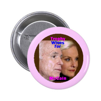 McCain Trophy Wives Button