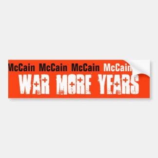 McCain, War More Years Car Bumper Sticker