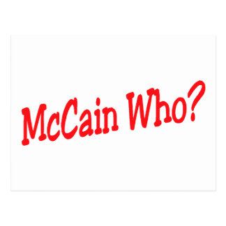 McCain Who? Postcard