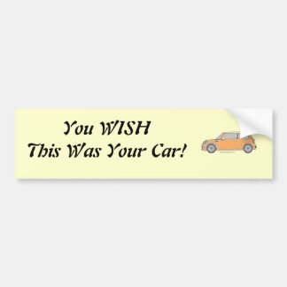 McCar - You WISH This Was Your Car! Car Bumper Sticker