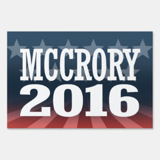 McCrory - Pat McCrory 2016 Lawn Sign