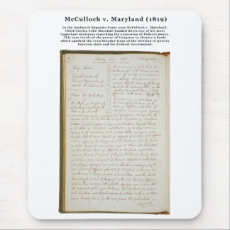 McCulloch v. Maryland, 17 U.S. 316 (1819) Mouse Pad