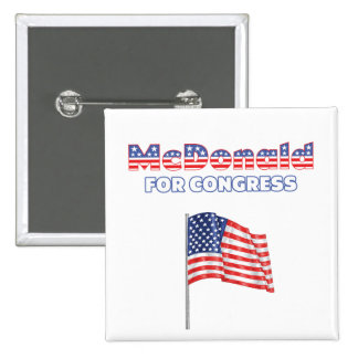 McDonald for Congress Patriotic American Flag Pinback Buttons
