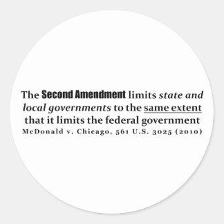 McDonald v. Chicago, los 561 E.E.U.U. 3025 (2010) Pegatinas